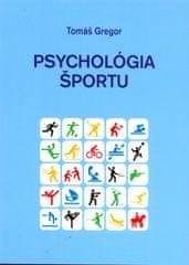 Gregor Tomáš: Psychológia športu
