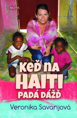 Savarijová Veronika: Keď na Haiti padá dážď