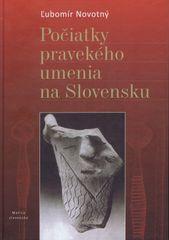 Novotný Ľubomír: Počiatky pravekého umenia na Slovensku