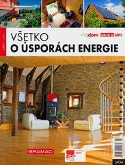 autor neuvedený: Všetko o úsporách energie