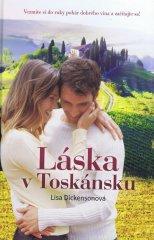 Dickenson Lisa: Láska v Toskánsku