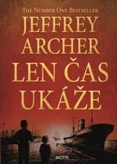 Archer Jeffrey: Len čas ukáže - Kronika Cliftonovcov