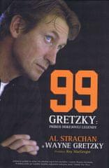 Gretzky, Strachan Al, Wayne: Gretzky- Príbeh hokejovej legendy