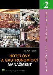 Huľo Peter: Hotelový a gastronomický manažment - Praktické cvičenia 2