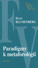 Blumenberg Hans: Paradigmy k metaforológii