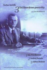 Králiková Eva: Štefan Janšák: Tri literárne potréty