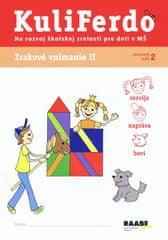 Gošová Věra: Kuliferdo - Zrakové vnímanie 2-Pracovný zošit na rozvoj školskej zrelosti pre deti v MŠ