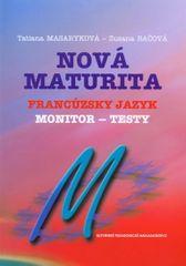 Masaryková Tatiana, Bačová Zuzana: Nová maturita Francúzsky jazyk Monitor testy