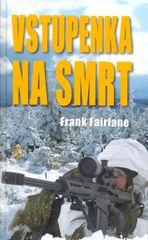Fairlane Frank: Vstupenka na smrt