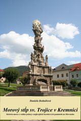 Bednářová Daniela: Morový stĺp sv. Trojice v Kremnici
