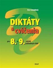 Cesnaková Eva: Diktáty a cvičenia pre 8 a 9.ročník základných škôl