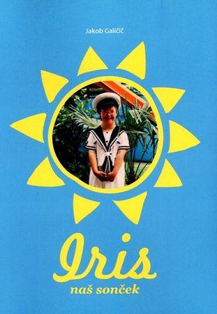 Jakob Galičič: Iris, naš sonček