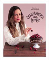 Kaššová Katarína: Čerešnička na torte