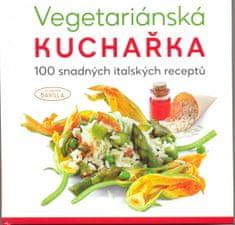 autor neuvedený: Vegetariánská kuchařka - 100 snadných italských receptů