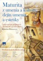 Platznerová Katarína: Maturita z umenia a kultúry, dejín umenia a estetiky