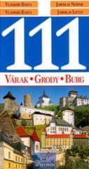 Bárta, Vladimír Barta ml. Vladimír: 111 Várak/Grody/Burg/