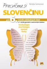 Somorová Renáta: Precvičme si slovenčinu pre 6. ročník základných škôl