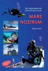 Brát Mirek: Mare Nostrum - Za tajemstvím Středozemního moře