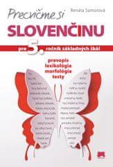 Somorová Renáta: Precvičme si slovenčinu pre 5. ročník základných škôl