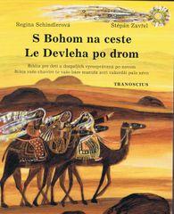 autor neuvedený: S Bohom na ceste : Le devleha po drom