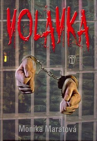Maratová Monika: Volavka