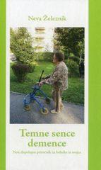 Neva Železnik: Temne sence demence