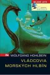 Hohlbein Wolfgang: Vládcovia morských hlbín