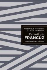 Thomasová, Fréderique Veyssetová Isabell: Vyzeráš ako Francúz