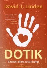 David J. Linden: Dotik: Znanost dlani, srca in uma