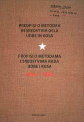 Roman Leljak: Predpisi o metodah in sredstvih dela Udbe in Kosa