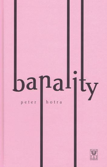 Hotra Peter: Banality