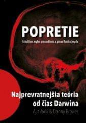 Brower, Ajit Varki Danny: Popretie-Sebaklam, mylné presvedčenia a pôvod ľudskej mysle