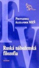 Meň Alexander: Ruská náboženská filozofia