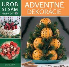 autor neuvedený: Adventné dekorácie - Urob si sám