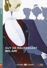 Guy de Maupassant: Bel-Ami+ CD (A2)