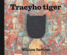 Saroyan William: Tracyho tiger