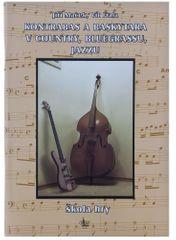 KN Kontrabas a baskytara v country, bluegrassu a jazzu - Jiří Macek, Vít Fiala Škola hry na basgitare a kontrabase