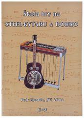 KN Škola hry na steel kytaru & dobro - P. Klouda, J. Zima Škola hry na steel gitare a dobre
