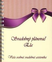 autor neuvedený: Svadobný plánovač Ela - Vaša osobná svadobná asistentka