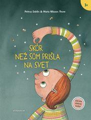 Dahlin, Maria NilssonThore Petrus: Skôr než som prišla na svet
