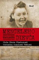Stern Fischerová, V. Homolová Tóthová V.: Mengeleho dievča - Skutočný príbeh Slovenky, ktorá prežila