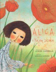 Kolektív: Alica v krajine zázrakov