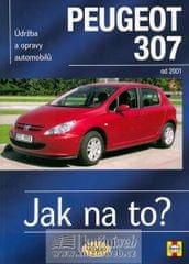 Randall Martynn: Peugeot 307 - Jak na to? od 2001 - 89. - 2. vydání