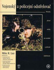 autor neuvedený: Vojenský a policejní odstřelovač