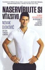 Djokovič Novak: Naservírujte si víťazstvo