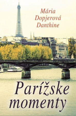 Dopjerová Danthine Mária: Parížske momenty