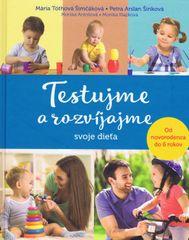 Kolektív autorov: Testujme a rozvíjajme svoje dieťa
