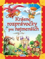 autor neuvedený: Krásne rozprávočky pre najmenších