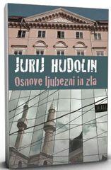 Jurij Hudolin: Osnove ljubezni in zla