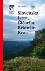 Milan Vinčec: Slovenska Istra, Čičarija, Brkini in Kras (vodnik)